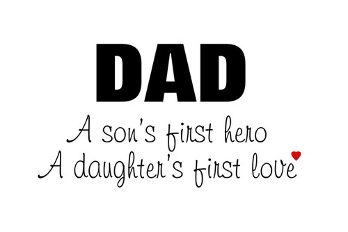 DAD' OUR HERO
