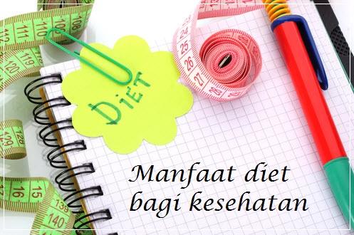 Manfaat Diet Bagi Kesehatan Fisik dan Mental